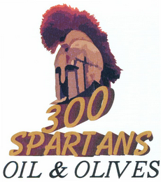 mark for 300 SPARTANS OIL & OLIVES, trademark #79104197