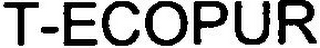 mark for T-ECOPUR, trademark #79104321