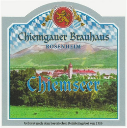 mark for CHIEMGAUER BRAUHAUS ROSENHEIM CHIEMSEER, trademark #79106086