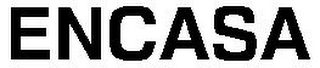 mark for ENCASA, trademark #79106795