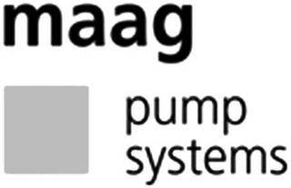 mark for MAAG PUMP SYSTEMS, trademark #79107104