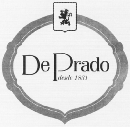 mark for DE PRADO DESDE 1831, trademark #79109681