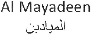 mark for AL MAYADEEN, trademark #79109790