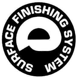 mark for E SURFACE FINISHING SYSTEM, trademark #79111099