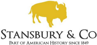 mark for STANSBURY & CO PART OF AMERICAN HISTORYSINCE 1849, trademark #79111337