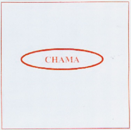 mark for CHAMA, trademark #79111341