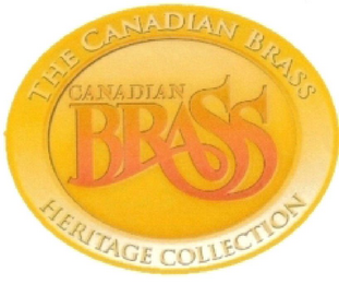mark for CANADIAN BRASS THE CANADIAN BRASS HERITAGE COLLECTION, trademark #79112892