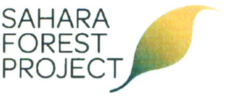 mark for SAHARA FOREST PROJECT, trademark #79113280