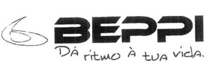 mark for BEPPI DÁ RITMO À TUA VIDA., trademark #79114350