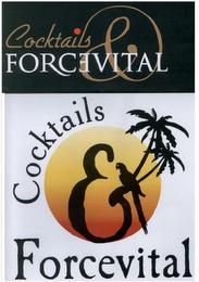 mark for COCKTAILS FORCEVITAL COCKTAILS FORCEVITAL, trademark #79116084