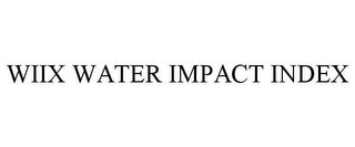 mark for WIIX WATER IMPACT INDEX, trademark #79116932