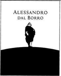 mark for ALESSANDRO DAL BORRO, trademark #79117437