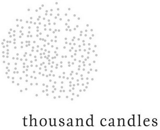 mark for THOUSAND CANDLES, trademark #79118997