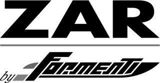 mark for ZAR BY FORMENTI, trademark #79119819