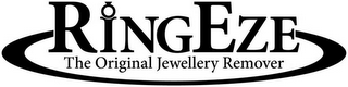 mark for RINGEZE THE ORIGINAL JEWELLERY REMOVER, trademark #79122506