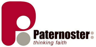mark for P PATERNOSTER THINKING FAITH, trademark #79123204