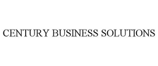 mark for CENTURY BUSINESS SOLUTIONS, trademark #85000140
