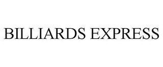 mark for BILLIARDS EXPRESS, trademark #85005065