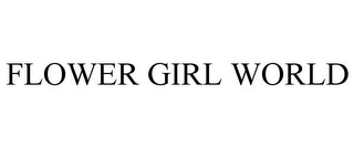 mark for FLOWER GIRL WORLD, trademark #85009259