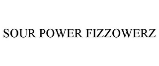 mark for SOUR POWER FIZZOWERZ, trademark #85013154