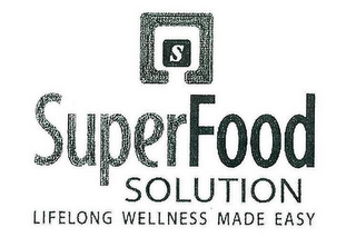 mark for S SUPERFOOD SOLUTION LIFELONG WELLNESS MADE EASY, trademark #85013747