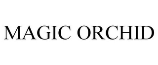 mark for MAGIC ORCHID, trademark #85015206