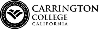 mark for CARRINGTON COLLEGE FOUNDED 1967 CARRINGTON COLLEGE CALIFORNIA, trademark #85015732