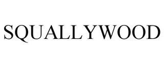 mark for SQUALLYWOOD, trademark #85017746