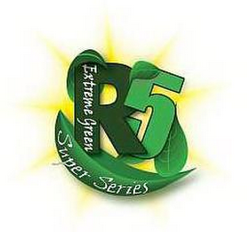 mark for R5 EXTREME GREEN SUPER SERIES, trademark #85022372