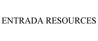 mark for ENTRADA RESOURCES, trademark #85023326