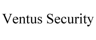 mark for VENTUS SECURITY, trademark #85026019