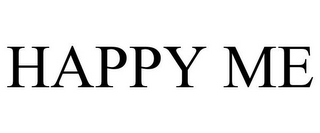 mark for HAPPY ME, trademark #85026241