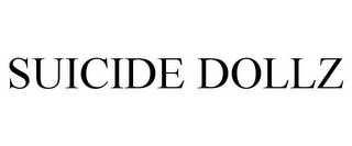 mark for SUICIDE DOLLZ, trademark #85026858