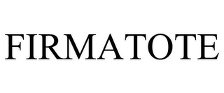mark for FIRMATOTE, trademark #85027015