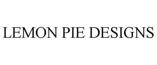 mark for LEMON PIE DESIGNS, trademark #85029591