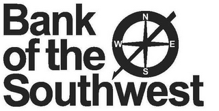 mark for BANK OF THE SOUTHWEST N E S W, trademark #85029802