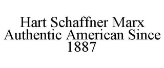 mark for HART SCHAFFNER MARX AUTHENTIC AMERICAN SINCE 1887, trademark #85029893