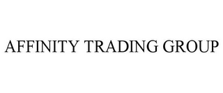 mark for AFFINITY TRADING GROUP, trademark #85030009