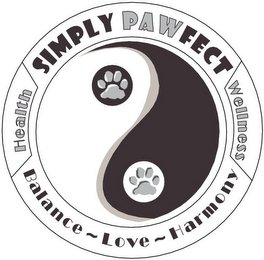 mark for SIMPLY PAWFECT WELLNESS BALANCE ~ LOVE ~ HARMONY HEALTH, trademark #85032403