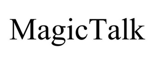 mark for MAGICTALK, trademark #85032558