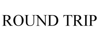 mark for ROUND TRIP, trademark #85032952