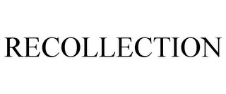 mark for RECOLLECTION, trademark #85032975
