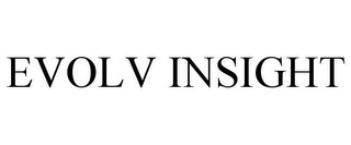 mark for EVOLV INSIGHT, trademark #85036187