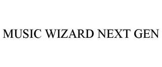 mark for MUSIC WIZARD NEXT GEN, trademark #85038202