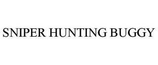 mark for SNIPER HUNTING BUGGY, trademark #85038226