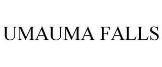 mark for UMAUMA FALLS, trademark #85038309