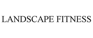 mark for LANDSCAPE FITNESS, trademark #85038739