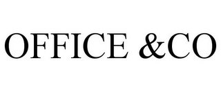 mark for OFFICE &CO, trademark #85039125