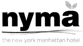 mark for NYMA THE NEW YORK MANHATTAN HOTEL, trademark #85039161
