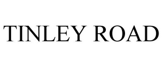 mark for TINLEY ROAD, trademark #85040304